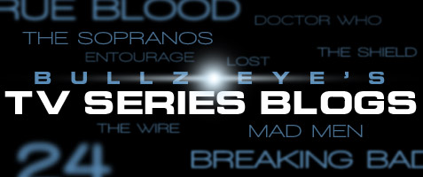 Bullz-Eye's TV Series Blogs