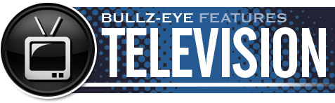 Bullz-Eye's TV Features Archive